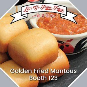 Let's Go Jalan Jalan Golden Fried Mantous Booth 123